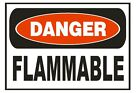 Danger Flammable Safety Sticker Sign D659 OSHA