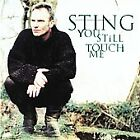 Sting / You Still Touch Me [CD Maxi Single] 4 trks / Lullaby to an Anxious Child