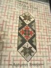 AUTUMN BREEZE ~ This & That quilt pattern ~ Table Topper/ Runner~ Charm Friendly
