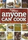 Anyone Can Cook by Better Homes and Gardens Books Staff (2008, Hardcover)