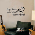 dogs leave PAW PRINTS on your heart Quote Vinyl Wall Decal Sticker