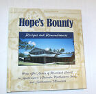 Hope's Bounty : Recipes and Remembrances Girl Scouts Wisconsin Iowa Mn 2002 HC