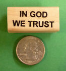 In God We Trust Rubber Stamp wood mounted