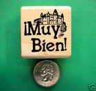Teachers Spanish Muy Bien wood mounted rubber stamp