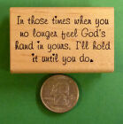 In Those Times Wood Mounted Rubber Stamp for Friendship and Encouragement