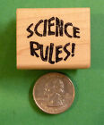 SCIENCE RULES Teachers Wood Mounted Rubber Stamp