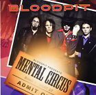 Bloodpit - Mental Circus       *** BRAND NEW CD ***