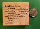 Graded Only for Checklist wood mounted teachers rubber stamp