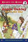 Annie Oakley Saves the Day Ready To Read Childhood of Famous Americans