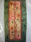 WELCOME Quilt Panel Pattern  FABRIC Sunflower Wall Tapestry Yellow Green NIP