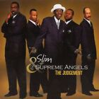 Slim And The Supreme Angels The Judgement CD
