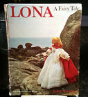 Dare Wright LONA A FAIRY TALE 1963 SIGNED 1st Edition HC ANTIQUE book