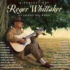 ROGER WHITTAKER - A Perfect Day  HIS GREATEST HITS & MORE (CD) 1996
