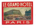 Vintage Hotel Luggage Label Le Grand Hotel Paris Mint