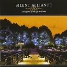 SILENT ALLIANCE The Spirit Of An Age To Come FCRD-003 CD JAPAN 2008 NEW