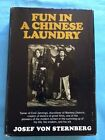 FUN IN A CHINESE LAUNDRY SIGNED BY JOSEF VON STERNBERG