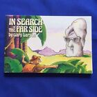 IN SEARCH OF THE FAR SIDE - LATER PRINTING INSCRIBED BY GARY LARSON