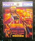 POLICE FORCE 1989 ORIGINAL NOS MINT PINBALL MACHINE FLYER BY WILLIAMS
