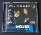 The Delinquents: Bosses Will Be Bosses: Yukmouth, Master P, Askari-X, Lynch Hung