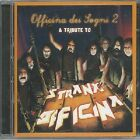 Officina dei Sogni 2-A Tribute to Strana Officina Various Artists CD New Cracked