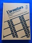 LAVVENTURA MICHELANGELO ANTONIONI DIRECTOR 1ST SEPARATE HARDCOVER EDITION