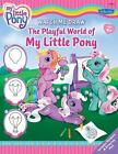 Watch Me Draw The Playful World of My Little Pony-ExLibrary