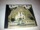 MEGA RARE P.C.P. AKA MISTA GET IT CRUNK Tennessee Rap 2006 EXTREMELY  CRUNK!