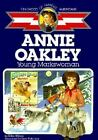 Annie Oakley Young Markswoman Childhood of Famous Americans Pb ExLibrary