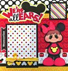 WERE ALL EARS DISNEY 2 premade scrapbook pages Paper Piecing 4 ALBUM CHERRY