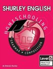 Shurley English Level 5 Practice Booklet Home Schooling Edition