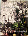 Houses of Glass A Nineteenth Century Building Type 1991 SC Book