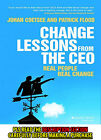 FAST SHIP: CHANGE LESSONS FROM THE CEO: REAL PEOPLE, R 1E by JOHAN COET