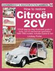 Restore Citroen 2CV Body Engine Manual New Dolly Book