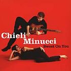 Sweet on You by Chieli Minucci CD Apr 2000 Shanachie Records