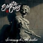 SANTA CRUZ Screaming For Adrenaline JAPAN CD MICP-11106 2013 NEW