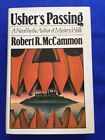 USHERS PASSING FIRST EDITION SIGNED BY ROBERT R MCCAMMON