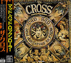THE CROSS Mad : Bad : And Dangerous To Know TOCP-6262 CD JAPAN 1990