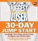 The Biggest Loser 30 Day Jump Start Lose Weight Get in Shape and ExLibrary