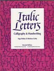 Italic Letters  Calligraphy and Handwriting by Barbara Getty and Ingay Dubay