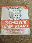 The Biggest Loser 30 Day Jump Start  Lose Weight Get in Shape and Start Livi
