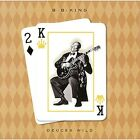 B.B. King Deuces Wild Japan CD UICY-77481 Limited Edition 2015 OBI