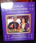 Authentic Southern Cooking with Chuck and Miss Lorraine 2010 signed New Orleans