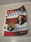 A Beka 8th History America Land I Love Student Text 2nd Edition