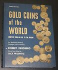 ~Gold Coins of the World Complete 600 A.D. to the Present 1971 Robert Friedberg~
