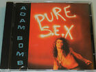 Adam Bomb - Pure Sex - '90 OOP cd Motley Crue Ratt