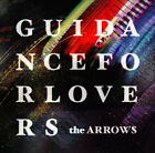 THE ARROWS Guidance for Lovers PCCA-02572 CD JAPAN 2007 NEW