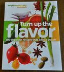 TURN UP THE FLAVOR Weight Watchers 360 Cookbook