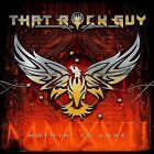 THAT ROCK GUY - Nothin' to Lose / New CD 2017 / Melodic Hard Rock / Australia