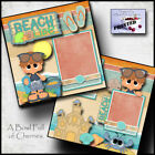 BEACH LIFE boy 2 premade scrapbooking pages paper piecing printed BY CHERRY