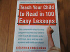 Teach Your Child to Read in 100 Easy Lessons Siegfried Engelmann